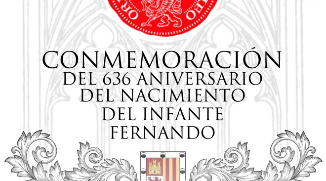 Conmemoración del 636 aniversario del nacimiento del infante Fernando