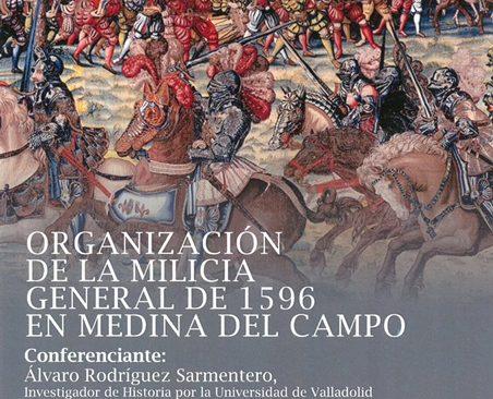 Organización de la milicia general de 1596 en Medina del Campo
